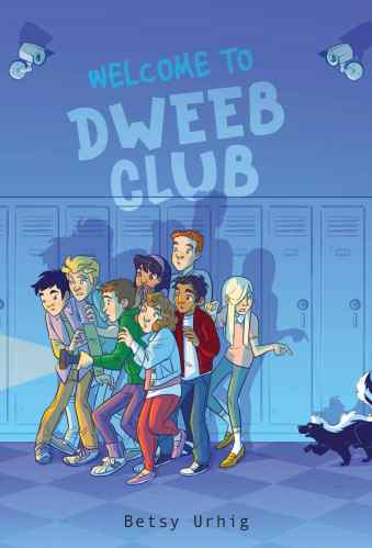 Welcome to Dweeb Club - Best Middle Grade Books Releasing in Fall 2021