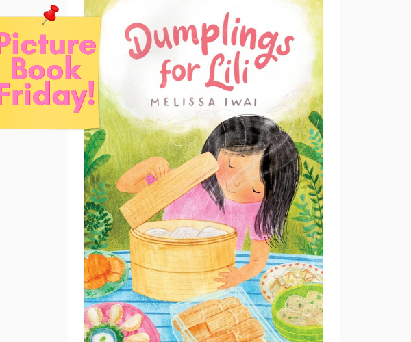 Picture Book Friday: Dumplings for Lili