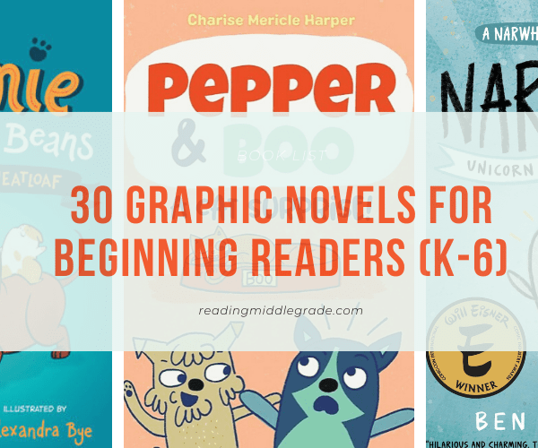 30 Best Graphic Novels for Elementary Students (K-6)