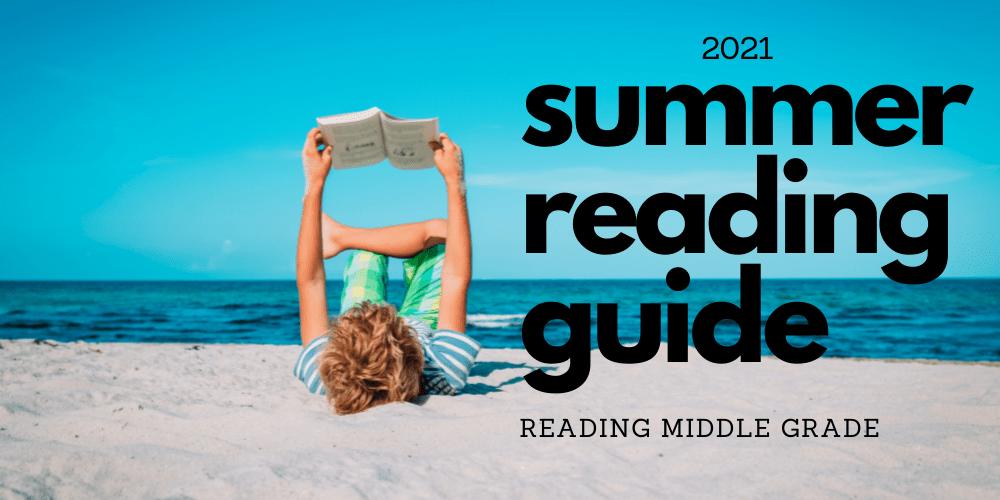 2021 Middle School Summer Reading Guide