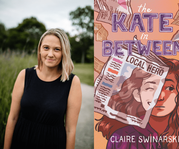 Claire Swinarski on The Kate in Between