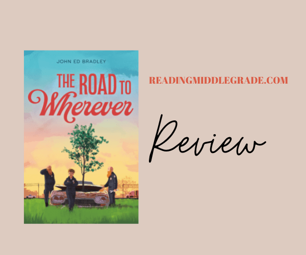 Review | The Road to Wherever