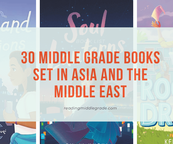 Best Middle Grade Books Set in Asia