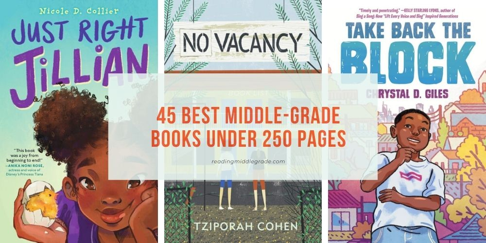 45 Best Middle-Grade Books Under 250 Pages
