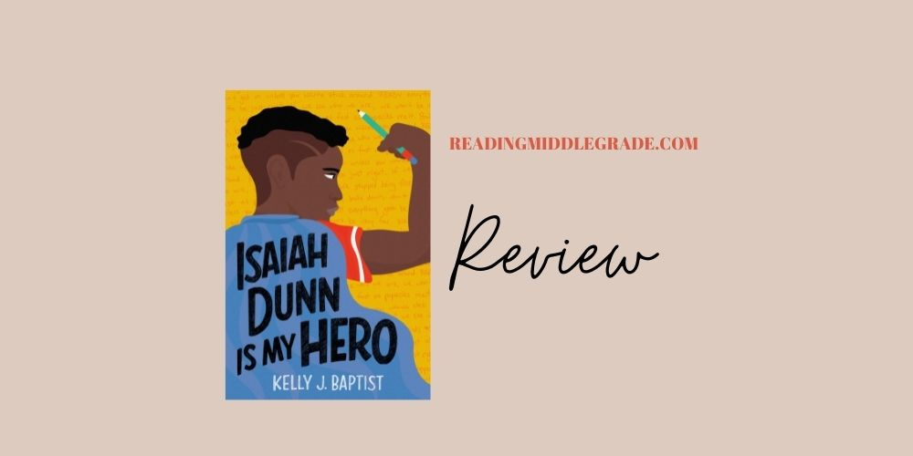 Isaiah Dunn Is a Hero - Book Review