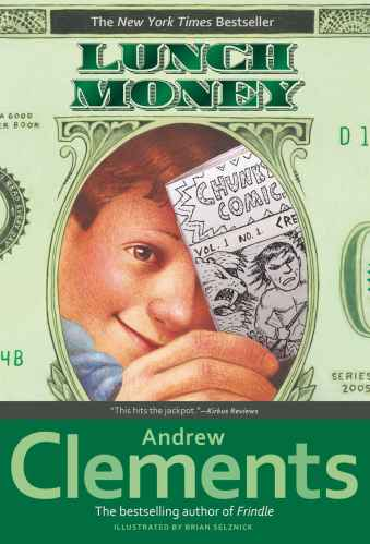 Lunch Money (Rise and Shine) - Middle Grade Books About Business Savvy Kids
