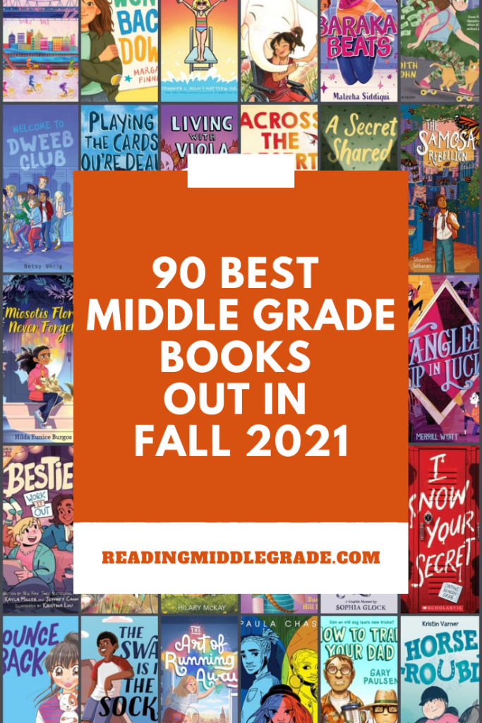 90 Best Middle Grade Books Out in Fall 2021