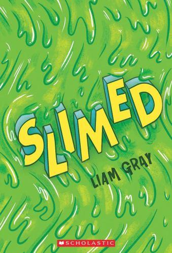 Slimed - Best Middle Grade Books Releasing in Fall 2021