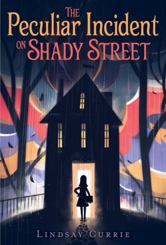 The Peculiar Incident on Shady Street - Best Middle-Grade Books About Moving