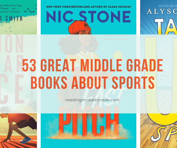 Best Middle Grade Books About Sports