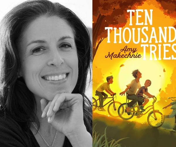 Amy Makechnie on Ten Thousand Tries (+ Giveaway!)