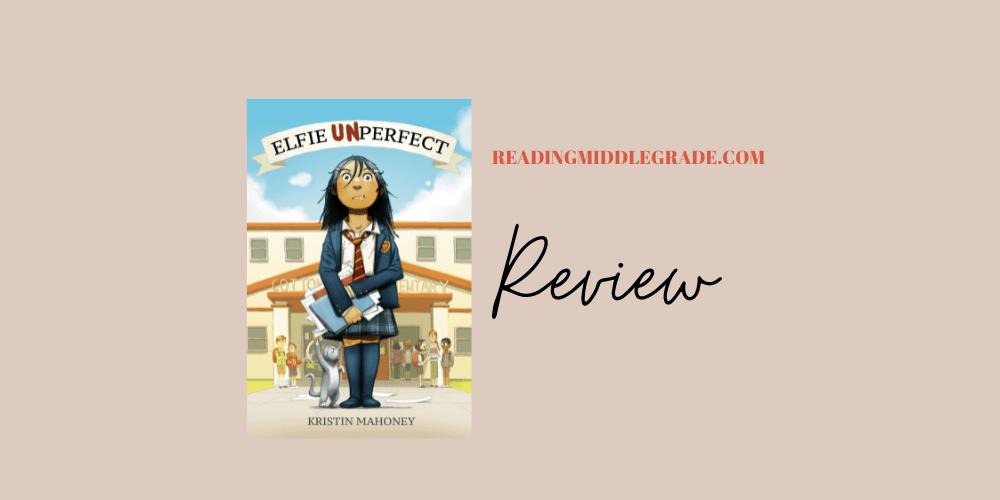 Elfie Unperfect - Book Review