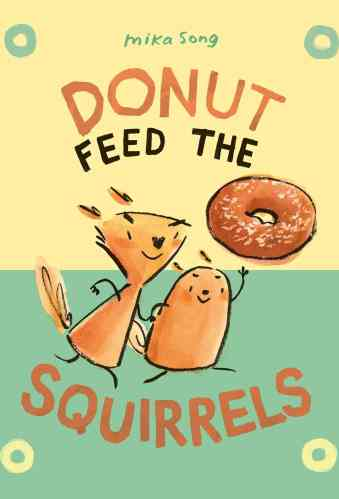 Donut Feed the Squirrels - Best Chapter Books for Third Graders