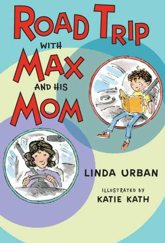 Road Trip with Max and His Mom - Best Chapter Books for Third Graders