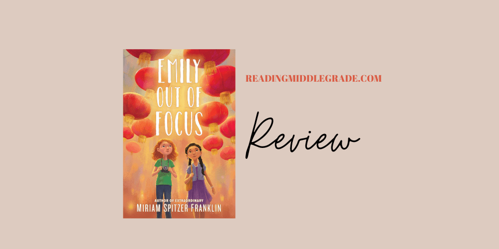 Emily Out of Focus - Book Review