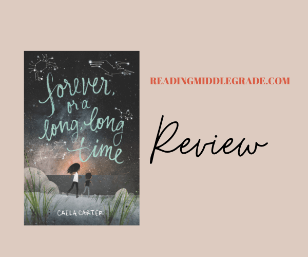 Review   Forever, or a Long, Long Time