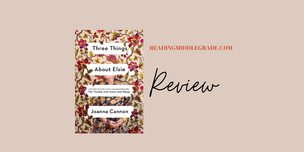 Three Things About Elsie - Book Review