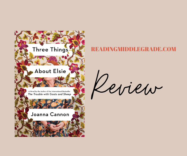 Review | Three Things About Elsie
