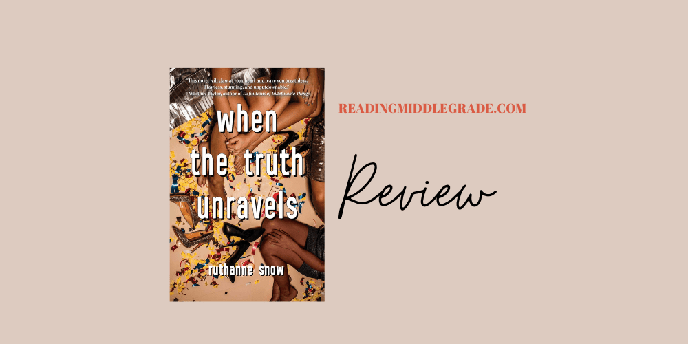 When the Truth Unravels  - Book Review