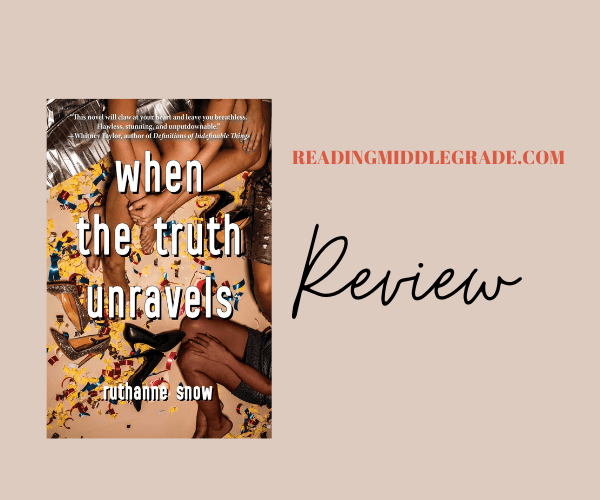 Review | When the Truth Unravels
