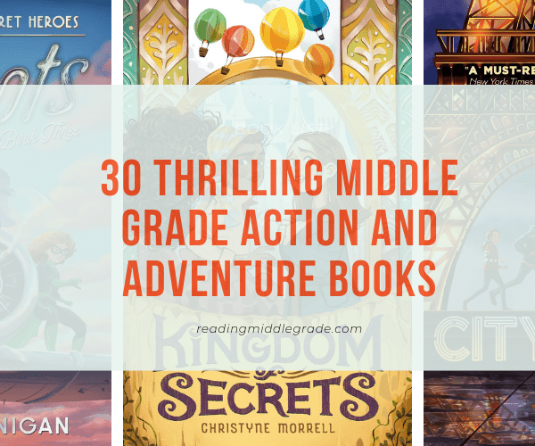 Middle Grade Action and Adventure Books