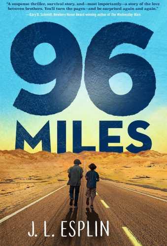 96 Miles - Best Middle Grade Survival Books
