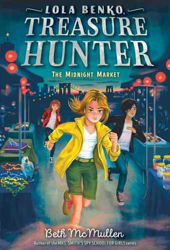 Lola Benko, Treasure Hunter - Middle Grade Action and Adventure Books