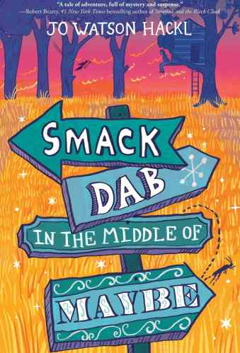 Smack Dab in the Middle of Maybe - Best Middle Grade Survival Books