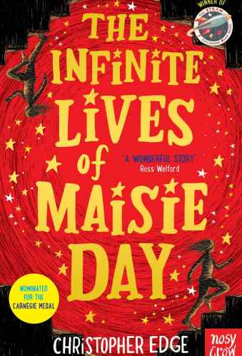 The Infinite Lives of Maisie Day - Best Middle Grade Science Fiction Books