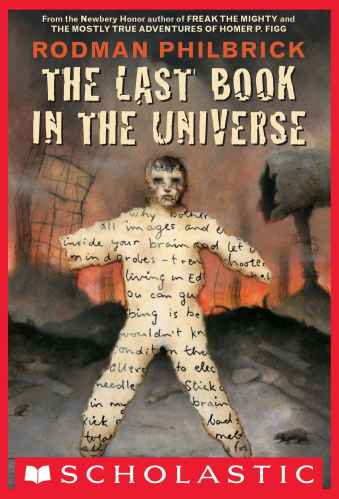 The Last Book In The Universe - Best Middle Grade Survival Books