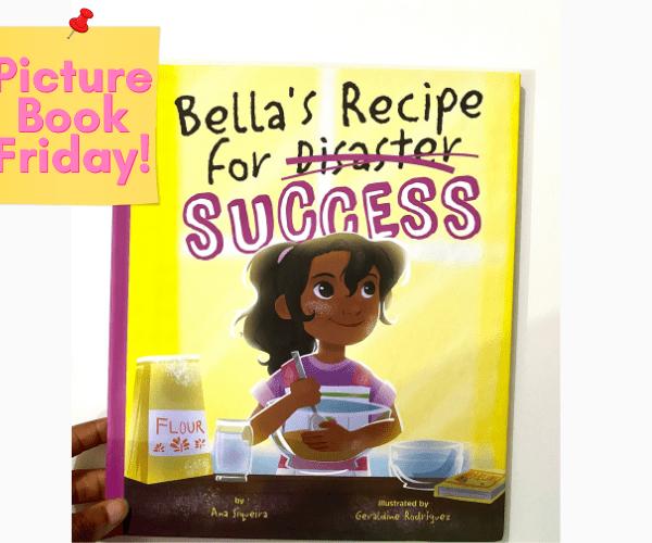 Picture Book Friday | Bella's Recipe for Success