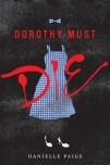 Dorothy Must Die cover