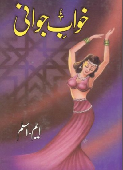 Khwab e Jawani Novel By M Aslam Pdf