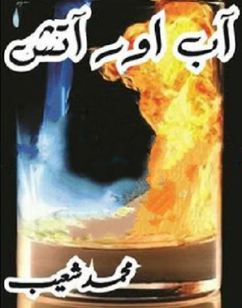 Aab Aur Aatish Novel By Muhammad Shoaib Pdf