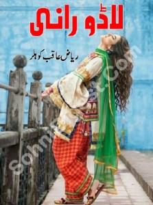 Lado Rani Novel By Riaz Aqib Kohler Pdf
