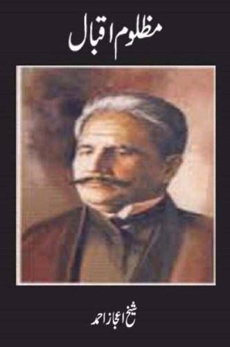 Mazloom Iqbal Urdu By Sheikh Ijaz Ahmad Pdf