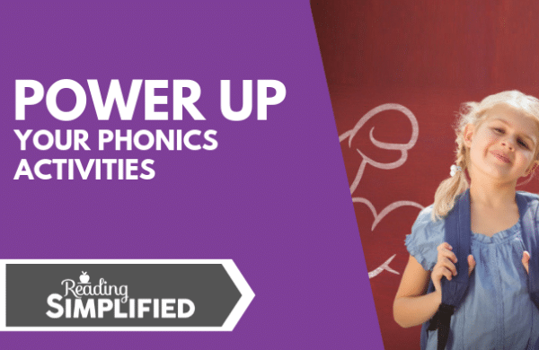 Power Up Your Phonics Activities