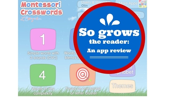 So Grows The Reader So Goes The App Montessori Crosswords