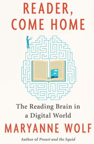 Reader Come Home book_Maryanne Wolf