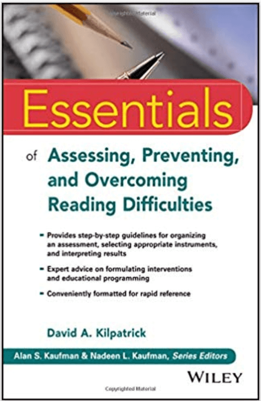 Essentials of Assessing, Preventing, and Overcoming Reading Difficulties-book cover-David Kilpatrick