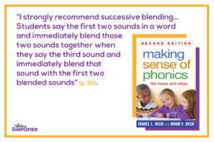 blending sounds Isabel Beck Making Sense of Phonics