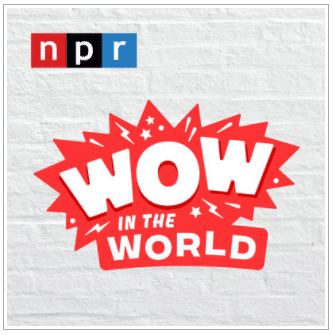 Wow in the world podcast image