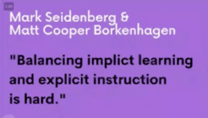 Quote about explicit phonics instruction from Mark Seidenberg