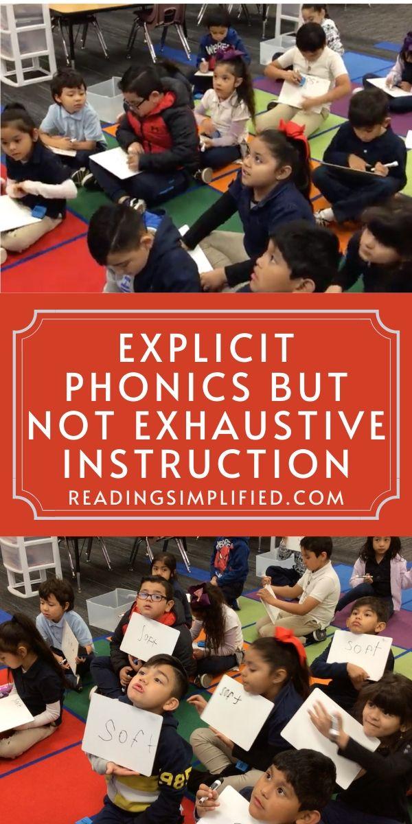 Explicit Phonics but Not Exhaustive Instruction