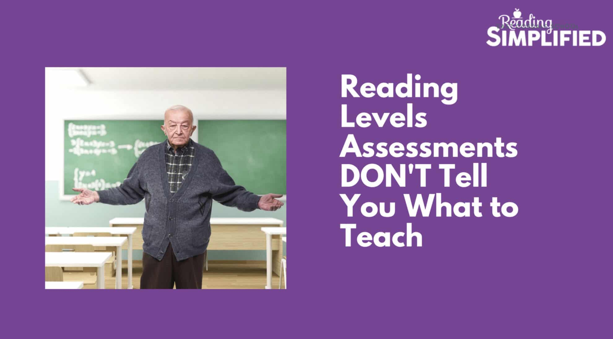 Levels Assessments Don't Direct Instruction