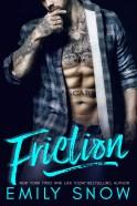 Friction- Emily Snow