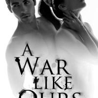 A War Like Ours- Saffron A. Kent