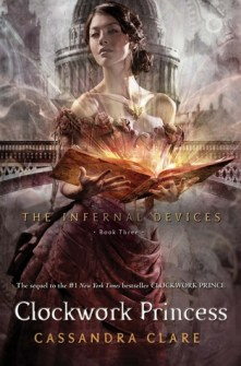 Clockwork Princess (Infernal Devices Book 3)