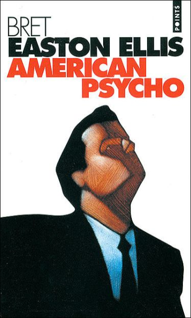 "Bret Easton Ellis ""American Psycho"""