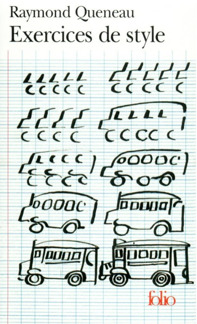 """Raymond Queneau """"Exercices de style"""""""
